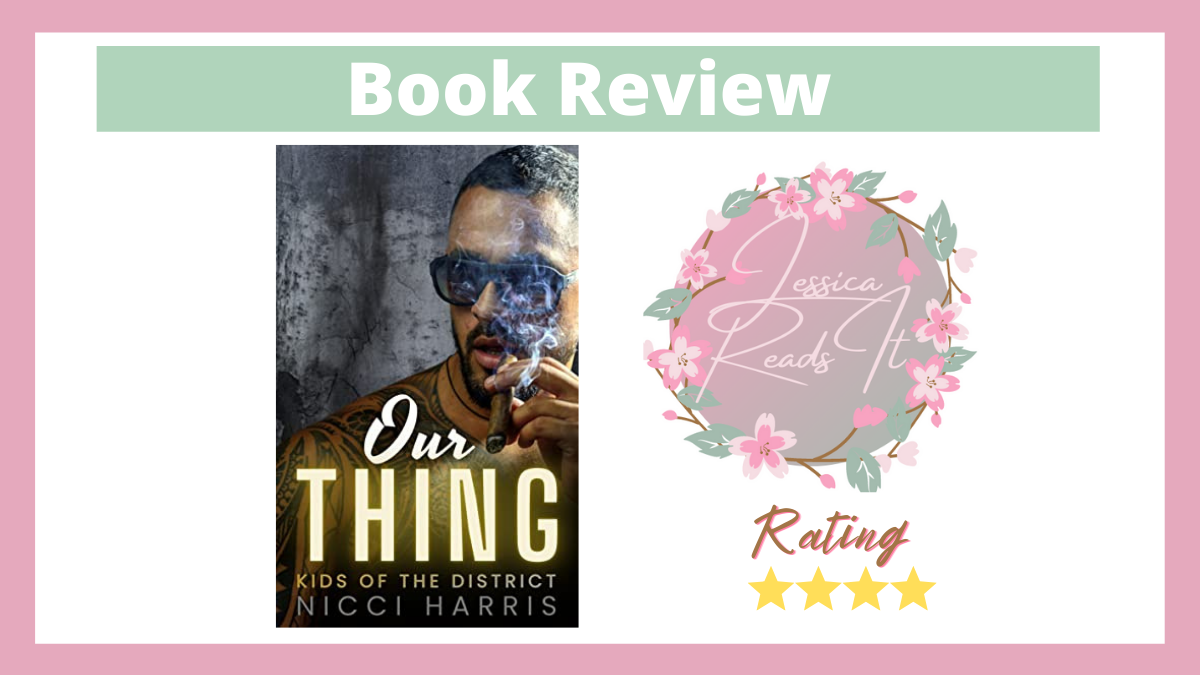 Book Review Our Thing by Nicci Harris